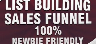 List Building Sales Funnel -100% Newbie Friendly
