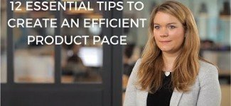 Create Efficient Product Pages : 12 Essential Tips