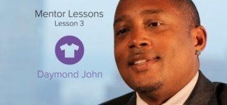 Fashion Business : Daymond John Mentor Lesson