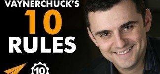 Gary Vaynerchuk's Top 10 Success Rules