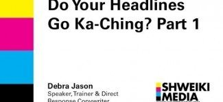 Headline Writing : Do Your Headlines Go Ka-Ching