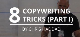 8 Copywriting Tricks Part 1 | Chris Haddad