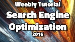 Weebly Tutorial 2016 Search Engine Optimization