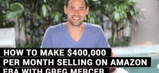 400000 Selling Amazon – FBA With Greg Mercer