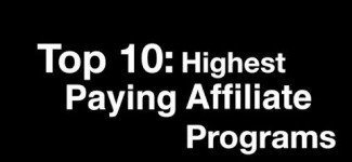 Top 10: Highest Paying Affiliate Marketing Programs
