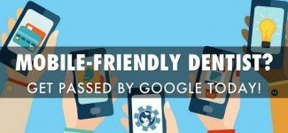 Mobile-Friendly Dentist? Pass the Mobile-Friendly Test!