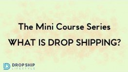 Drop Shipping Course / What Is Drop Shipping?