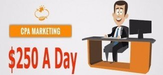 CPA Marketing Tutorials 2017 |  How I Made $250 A Day With CPA Marketing